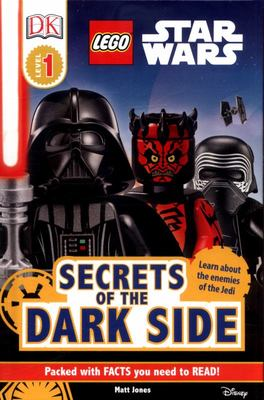 Secrets of the Dark Side (LEGO Star Wars: DK Readers Level 1)