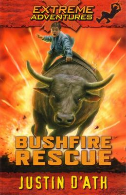Bushfire Rescue (Extreme Adventures #2)