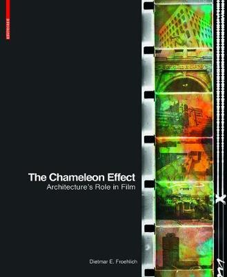 The Chameleon Effect - Architecture's Role in Film