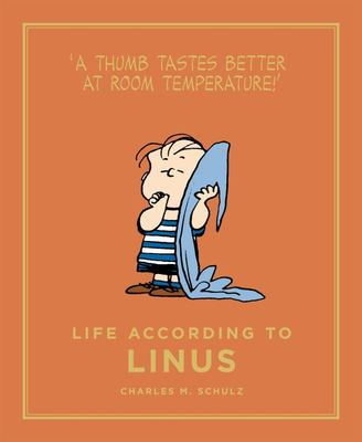 Life According to Linus Peanuts Guide to Life