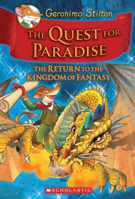 The Quest for Paradise (Geronimo Stilton: Kingdom of Fantasy #2)