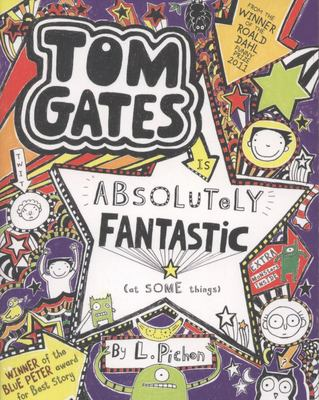 Tom Gates is Absolutely Fantastic (at Some Things) (Tom Gates #5)