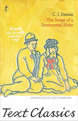Songs of a Sentimental Bloke - Text Classics