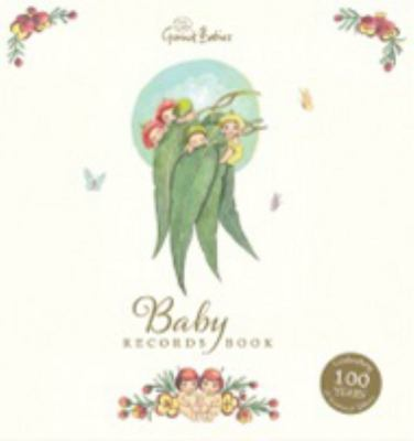 May Gibbs Gumnut Babies: Baby Records Book 100th Anniversary Edition