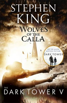 Wolves of the Calla (The Dark Tower Volume 5)