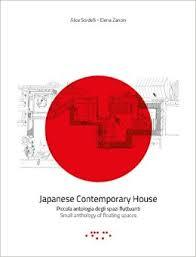 Japanese Contemporary Houses: Small Anthology of Floating Spaces