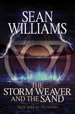 The Storm Weaver and the Sand: The Change #3
