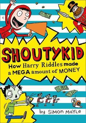 How Harry Riddles Made a Mega Amount of Money (Shoutykid #5)