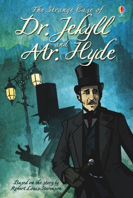 The Strange Case of Dr. Jekyll and Mr. Hyde (Usborne Young Reading Series 4)