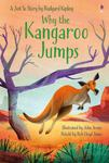 Why the Kangaroo Jumps (Usborne First Reading)