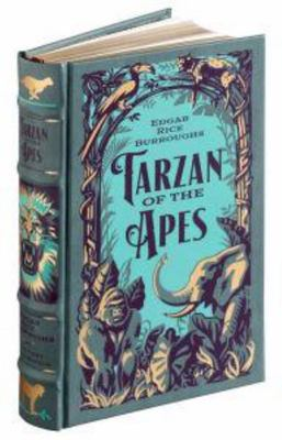 Tarzan of the Apes - The First Three Novels (Barnes & Noble Leatherbound Classic Collection)