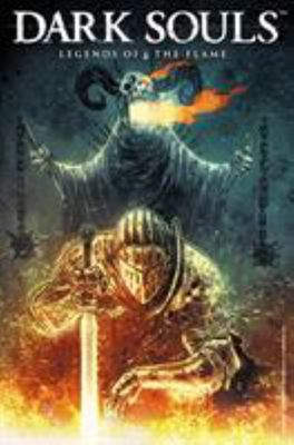 Dark Souls : Legends of the Flame