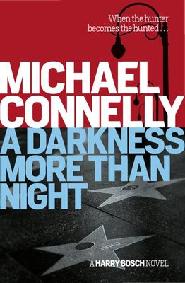 A Darkness More Than Night (Harry Bosch #7)