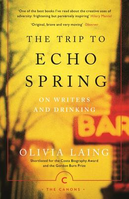 The Trip to Echo Spring - On Writers and Drinking