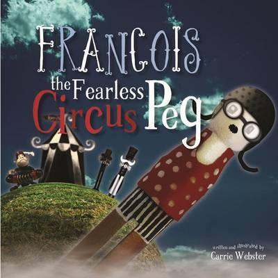Francois the Fearless Circus Peg