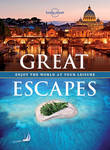 Great Escapes: Enjoy the World at Your Leisure 1