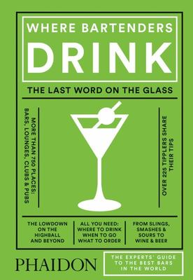 Where Bartenders Drink - The last word on the glass
