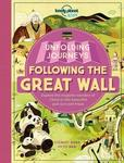 Following the Great Wall (Unfolding Journeys)
