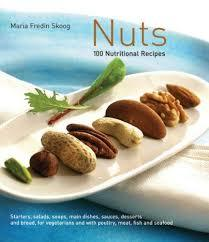 Nuts: 100 Recipes With Nutritious Recipes