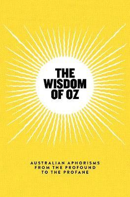 Wisdom of Oz: Australian Aphorisms