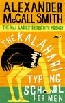 The Kalahari Typing School for Men (No. 1 Ladies' Detective Agency #4)