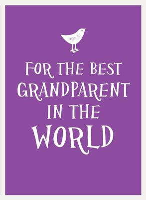 For the Best Grandparent in the World