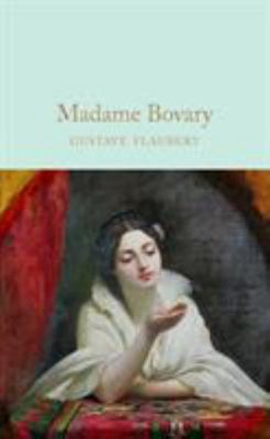 Madame Bovary (Macmillan Collector's Library)