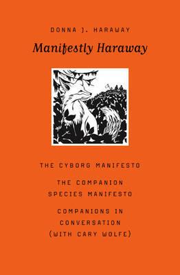 Manifestly Haraway