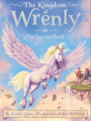 The Pegasus Quest (Kingdom of Wrenly #10)