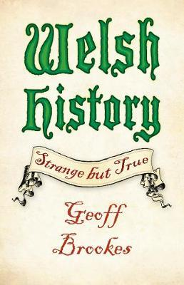 Welsh HistoryStrange But True