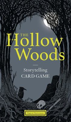 The Hollow Woods : Story-telling Card Game