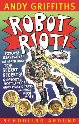 Robot Riot (Schooling Around #4)