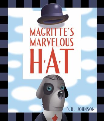 Magritte's Marvelous Hat (HB)