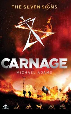 Carnage (The Seven Signs #2)