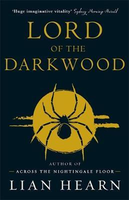 Lord of the Darkwood (The Tale of Shikanoko #3 &#4)