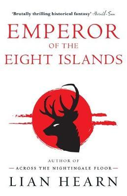 Emperor of the Eight Islands (The Tale of Shikanoko #1 & #2)