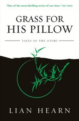 Grass for His Pillow (#2 Tales of the Otori)
