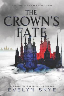 The Crown's Fate (Crown's Game #2)