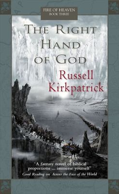 The Right Hand of God (Fire of Heaven Book 3)
