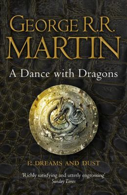 Dance with Dragons: Dreams and Dust (#5.1 A Song of Ice & Fire)(B Format)
