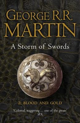 A Storm of Swords: Blood and Gold (A Song of Ice & Fire #3.2)(B Format)
