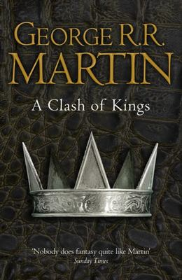 A Clash of Kings (#2 A Song of Ice & Fire)(B Format)