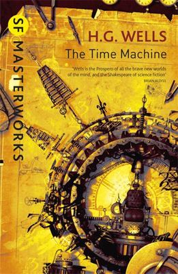 The Time Machine: SF Masterworks