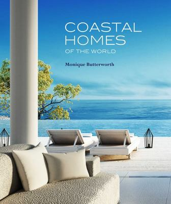 Coastal Homes Of The World