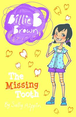 The Missing Tooth (Billie B Brown #20)