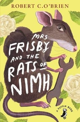 Mrs Frisby and the Rats of NIMH (Puffin Modern Classics)