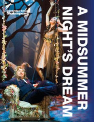 Cambridge School Shakespeare: A Midsummer Night's Dream