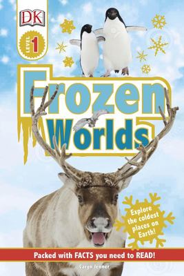 Frozen Worlds (DK Readers Level 1)