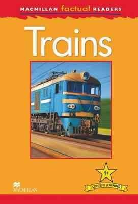 Macmillan Factual Readers: Trains