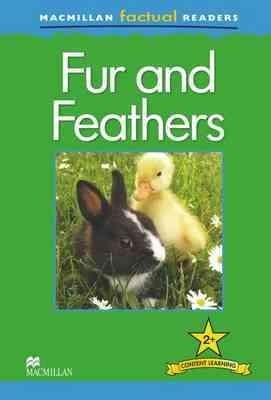Macmillan Factual Readers - Fur and Feathers